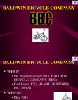 Baldwin Bicycle Company Case