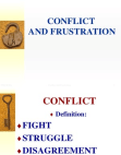 Conflict and Frustration