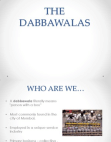 Success of story of The Dabbawalas