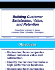 Project Reports on Building Customer Satisfaction, Value, and Retention