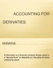 Presentation on Accounting for Derivatives