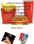 PROJECT ON FAST FOOD INDUSTRY