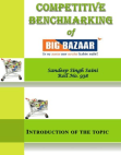 COMPETITIVE BENCHMARKING OF BIG BAZAAR