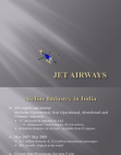 PRESENTATION ON JET AIRWAYS