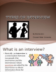 PRESENTATION ON TYPES OF INTERVIEW