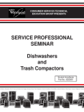 Whirlpool Service Professional Seminar Dishwashers and Trash Compactors