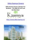 Sikka Kaamya Greens