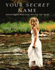 Your Secret Name by Kary Oberbrunner, Excerpt