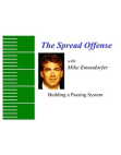 The Spread Offense - Building a Passing System by Mike Emendorfer