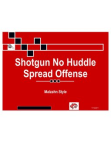 Shotgun No Huddle Spread Offense