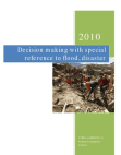 Decision making process with special reference to floods, disaster, malaria …etc
