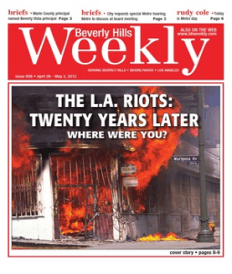 The L.A. Riots: Twenty Years Later--Beverly Hills Weekly, Issue #